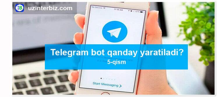 Telegram bot yasash