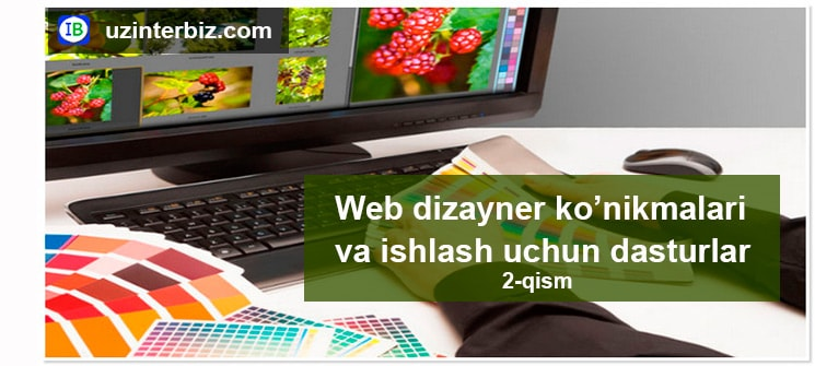 Web dizayner ko'nikmalari