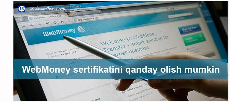 Webmoney attestatini qanday olsa bo'ladi