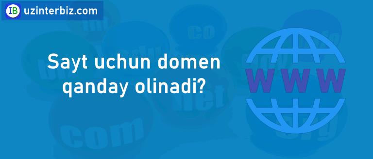 Saytga domen qanday olinadi